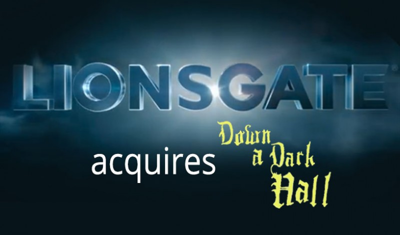 lionsgate acquires down a dark hall